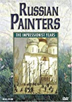 Russian Painters: The Impressionist Years [DVD] [Import]