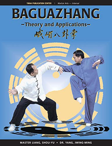 Baguazhang: Theory and Applications (English Edition)