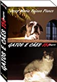gatos e cães (150 imagens) (Portuguese Edition)