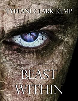 Beast Within (The Beasty Series) by [Tyffani Clark Kemp]