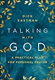 Talking with God: A Practical Plan for Personal Prayer