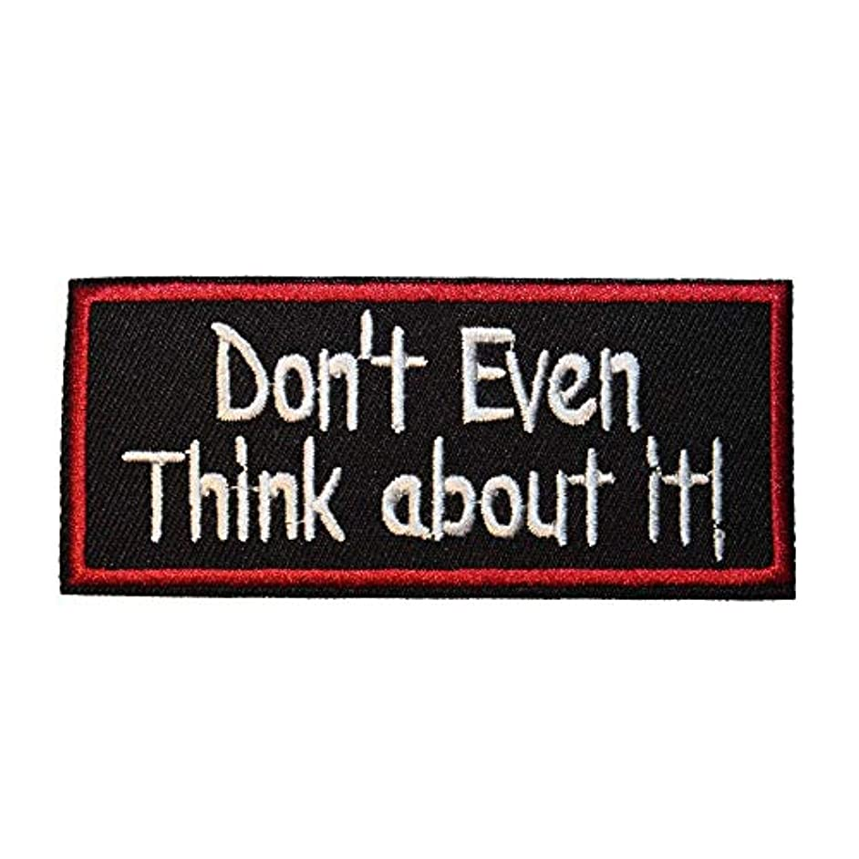 U-Sky Sew or Iron on Patches - Don'T Even Think About IT Patch