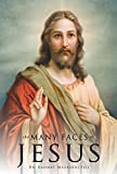 The Many Faces of Jesus (English Edition)