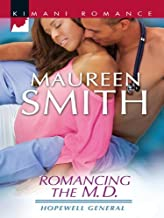 Romancing the M.D. (Hopewell General Book 3)