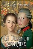 La Fille du capitaine (illustré) - Format Kindle - 0,99 €