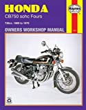 Honda CB750 sohc Fours Owners Workshop Manual, No. 131: 736cc 039 69- 039 79 (Owners 039 Workshop Manual)