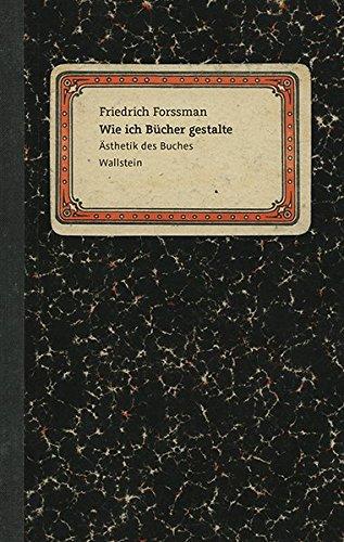 Wie ich Bücher gestalte: Ästhetik des Buches Wallstein