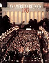 An American Reunion 1993: The 52nd Presidential Inauguration