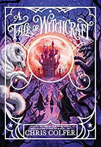 A Tale of Witchcraft... (A Tale of Magic..., 2)