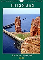 Helgoland, Perle der Nordsee (Wandkalender 2022 DIN A4 hoch): Eine erlebnisreiche Seefahrt zur Insel Helgoland (Planer, 14 Seiten )