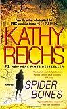 Spider Bones (Tempe Brennan) by Kathy Reichs(2011-07-19)