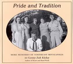 Pride & Tradition: More Memories of Northeast Minneapolis