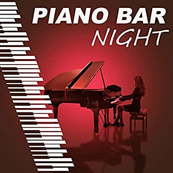 Piano Bar Night – Easy Listening Jazz By Night, Cafe Lounge, Background Music