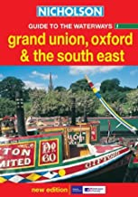 Nicholson Guide to the Waterways 1: Grand Union, Oxford & the South East (Waterways Guides) (No.1)