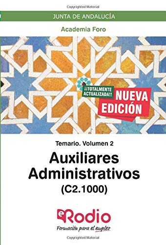 Auxiliares Administrativos (C2.1000). Junta de Andalucía: Temario. volumen 2