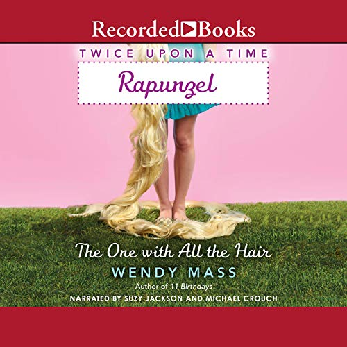 Rapunzel, the One with All the Hair audiobook cover art