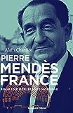 Pierre Mendès France - Pour une République moderne: Pour une République moderne