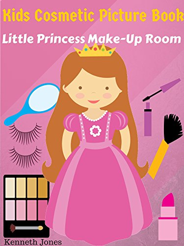 Kids Cosmetic Picture Book Little Princess Make Up Room (English Edition)