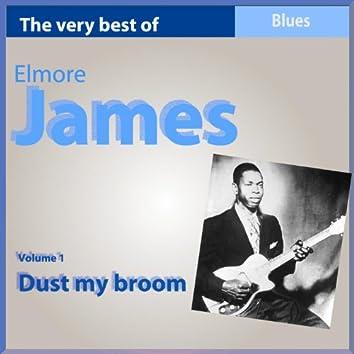 The Very Best of Elmore James, Vol. 1: Dust My Broom