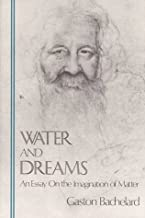 Best gaston bachelard water and dreams Reviews