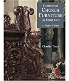 Continental Church Furniture in England: A Traffic in Piety