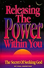 Releasing The Power Within You: The Secret Of Seeking God
