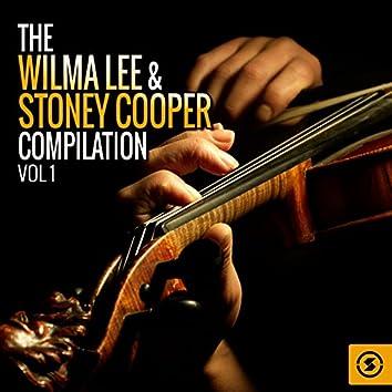 The Wilma Lee & Stoney Cooper Compilation, Vol. 1