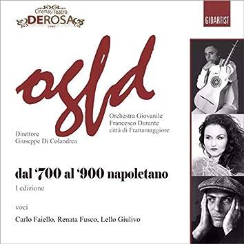 Dal '700 al '900 napoletano, Vol. 1 (I edizione)