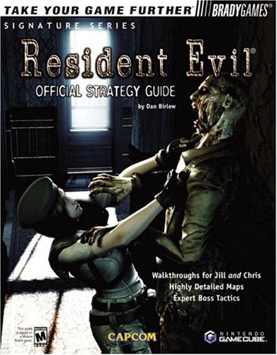 Resident Evil(TM) Official Strategy Guide for GameCube (Bradygames Signature Series)