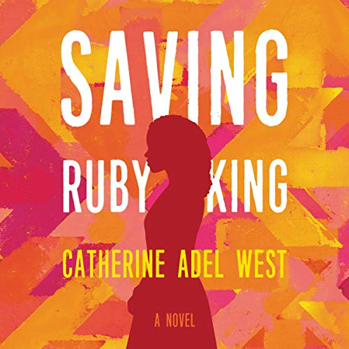Saving Ruby King audiobook cover art