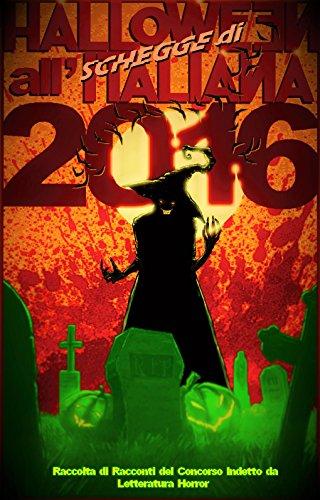 Schegge di Halloween all'Italiana 2016 (Italian Edition)
