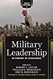 military leadership: in pursuit of excellence (english edition)