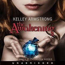 The Awakening: Darkest Powers, Book 2