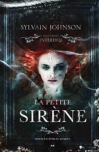 La petite sirène - Les contes interdits