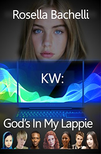 KW: God's in my Lappie (English Edition)