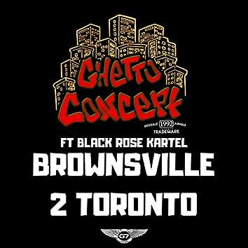 Brownsville 2 Toronto (feat. Black Rose Kartel)