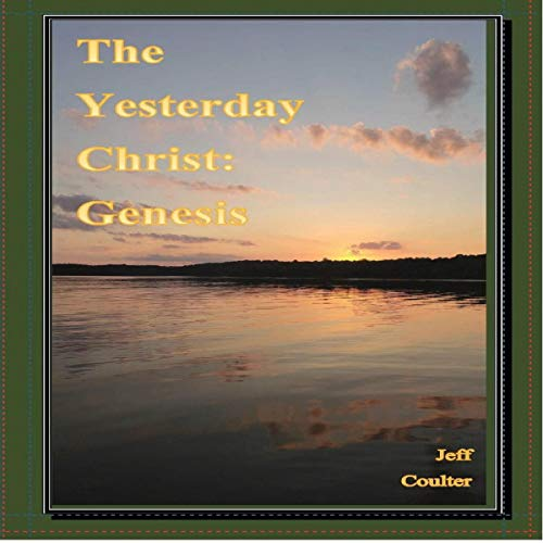 The Yesterday Christ: Genesis cover art
