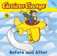 Curious George Before and After (CGTV Lift-the-Flap Board Book)