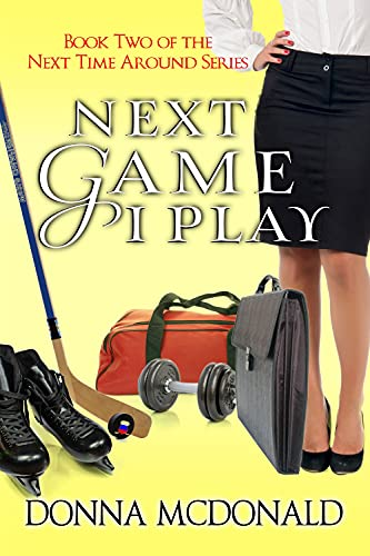 Next Game I Play (Next Time Around Book 2)