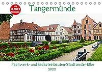 Tangermuende - Fachwerk- und Backsteinbauten-Stadt an der Elbe (Tischkalender 2022 DIN A5 quer): Wunderschoene Fachwerkstadt in der Altmark (Geburtstagskalender, 14 Seiten )
