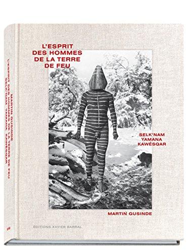 L'Esprit des hommes de la terre de feu/ El espiritu de los hombres de tierra del fuego (version espagnole)