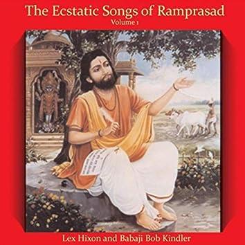 The Ecstatic Songs of Ramprasad, Vol. 1