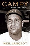 Campy: The Two Lives of Roy Campanella (English Edition)