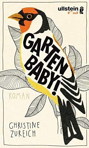 Buchseite und Rezensionen zu 'Garten, Baby!' von Christine Zureich