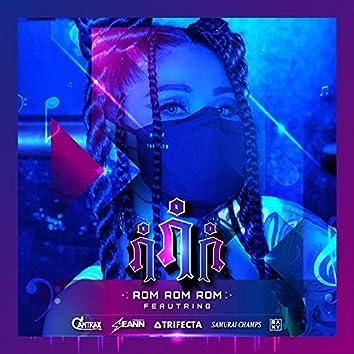 Rom Rom Rom (feat. Seann & Samurai Champs)