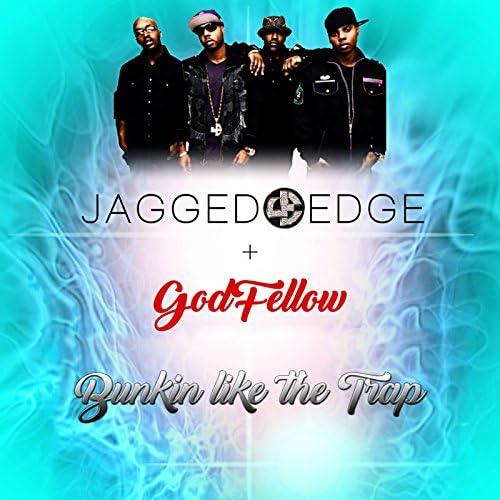 Jagged Edge & Godfellow