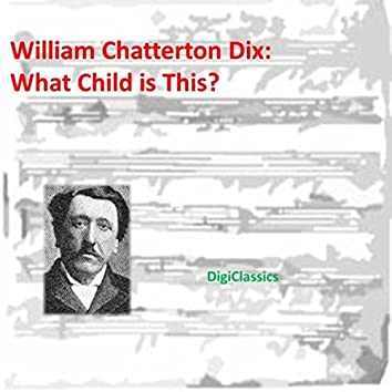 What Child is This? (Variations on a Theme)