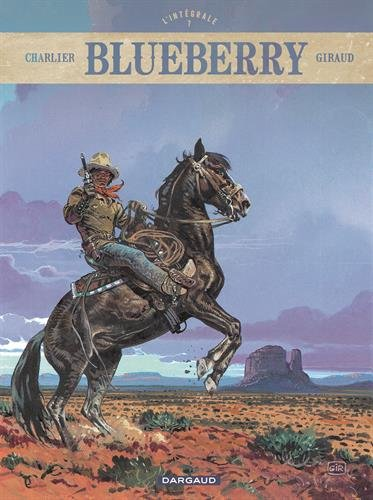 Blueberry L'intégrale, Tome 7 : La tribu fantôme ; La dernière carte ; Le bout de la piste