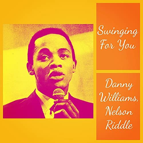 Danny Williams & Nelson Riddle