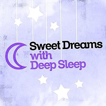 Sweet Dreams with Deep Sleep